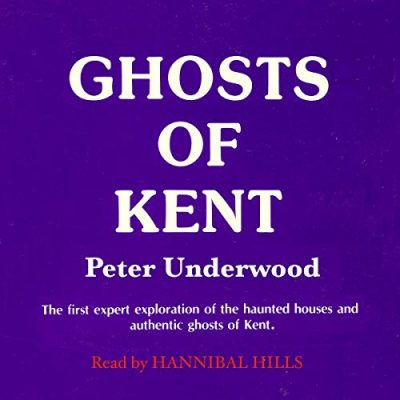 Ghosts of Kent Audiobook