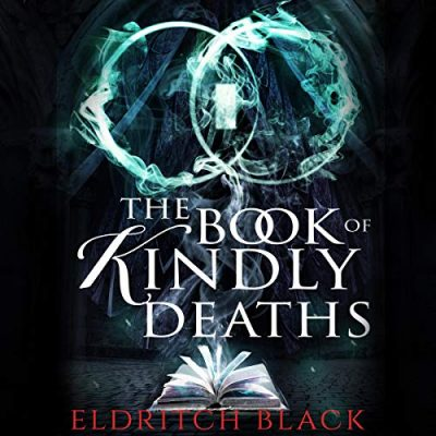 The Book of Kindly Deaths Audiobook