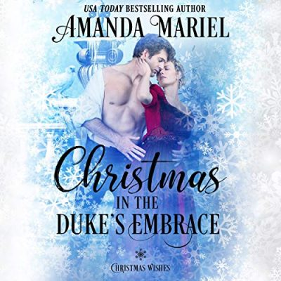 Christmas in the Duke's Embrace Audiobook