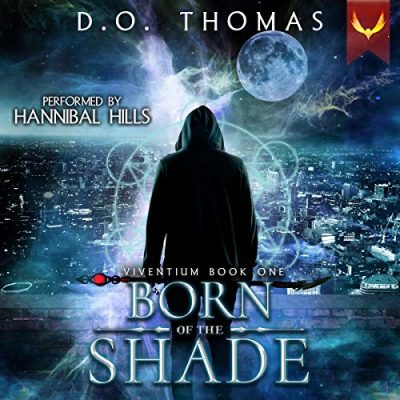 Born of the Shade Audiobook