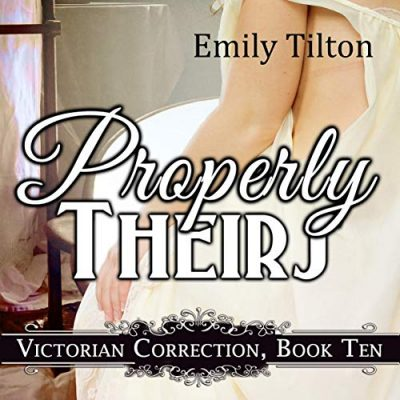 Properly Theirs Audiobook