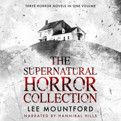 The Supernatural Horror Collection Audiobook