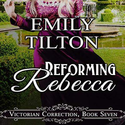Reforming Rebecca Audiobook