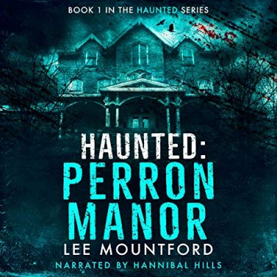 Haunted Perron Manor Audiobook