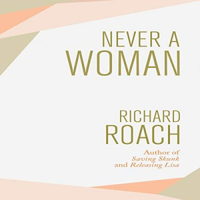 Never A Woman Audiobook