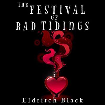 Festival of Bad Tidings Audiobook